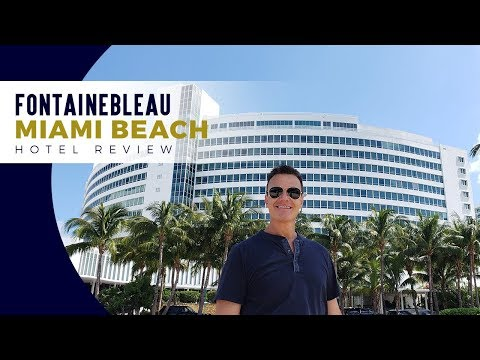 Fontainbleau Hotel Miami Beach Review - Miami Travel Guide