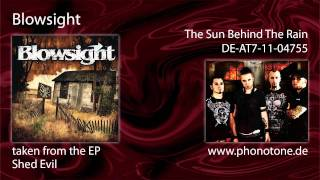 Blowsight - The Sun Behind The Rain