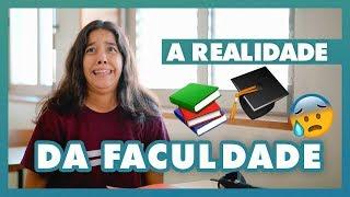 A Realidade da Faculdade