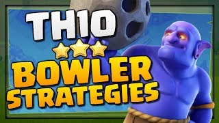 """TH10 BOWLER ATTACK STRATEGIES [2018] """"Clash of Clans"""" TH10 3 Star Attack Strategy!"""