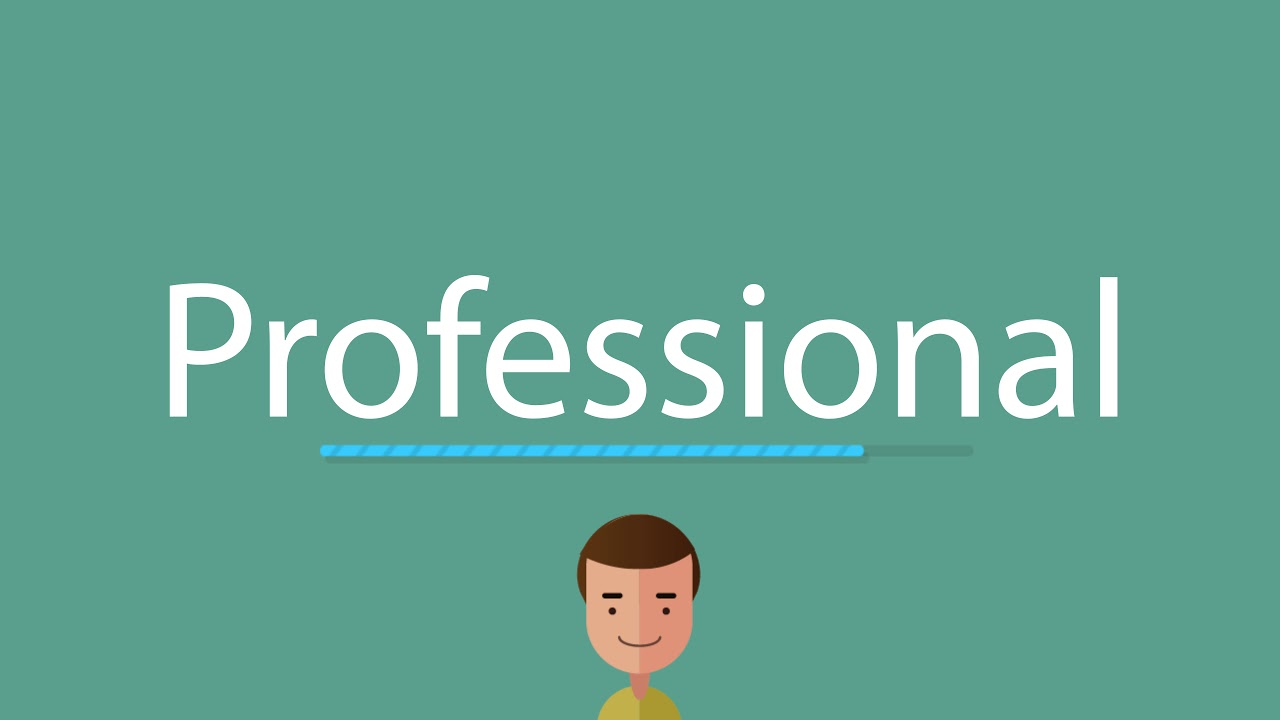 How to pronounce Professional