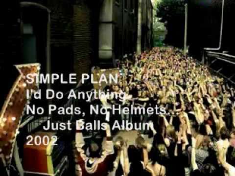SIMPLE PLAN-I'd Do Anything Official Music Video with Lyrics on screen