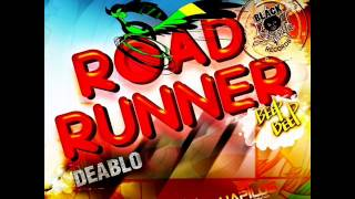 Deablo - Road Runner [Nov 2012] [BlackSpyda Records]