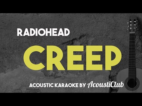 Radiohead - Creep [Acoustic Karaoke]