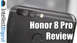 Honor 8 Pro Review   Intellect Digest