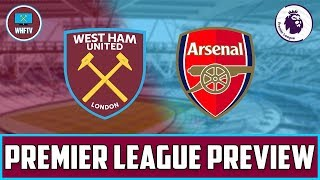 West Ham vs Arsenal | Big Match Preview