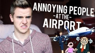 Annoying People at the Airport