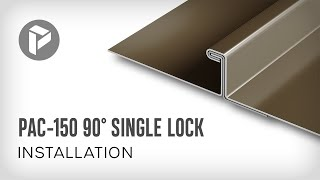 Metal Roofing - How to install PAC-150 90° Single Lock