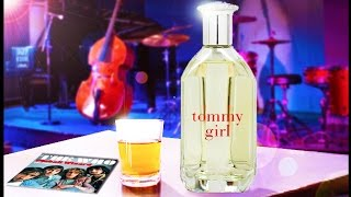 Perfume review Tommy girl by Tommy Hilfiger