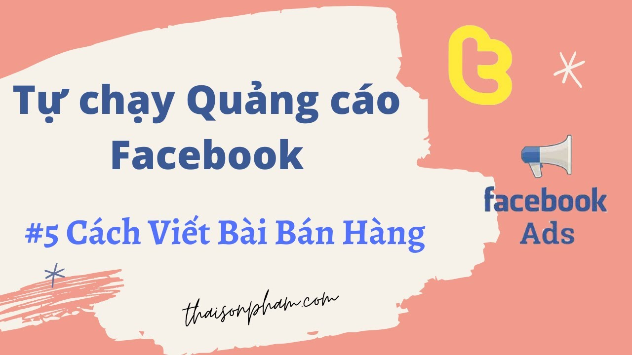 Cách Viết Bài Bán Hàng Trên Facebook 2020 – Thái Sơn Phạm