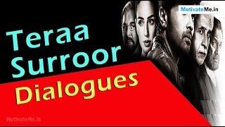 Beautiful Dialogues of 'Teraa Surroor, A Lethal Love Story' Hindi Movie