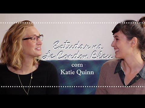 Como é estudar na Le Cordon Bleu em Paris? | com Katie Quinn
