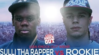 Liga Knock Out/EarBox Apresentam: Sulli Tha Rapper vs Rookie (Especial LKO Wear)