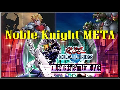 Noble Knight Meta inbound! || YTDan ||Yu-Gi-Oh! Duel Links