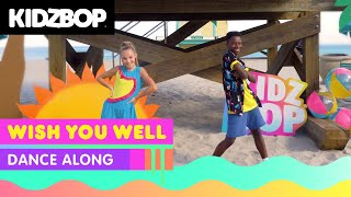 KIDZ BOP Kids - Wish You Well (Dance Along) [KIDZ BOP 2020]