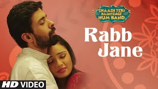 Rabb Jane Video Song | SHAADI TERI BAJAYENGE HUM BAND | Sonu Nigam