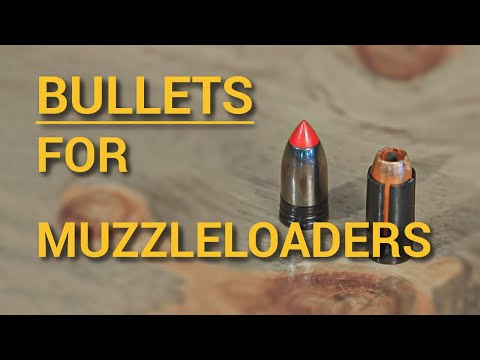 What Types of Projectiles (Bullets) For Muzzleloaders 2016 Update