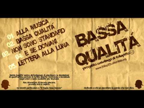 FollePiffo – 01 Alla Musica (Bassa Qualità) + TESTO