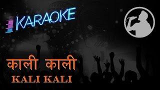 Kali Kali (Karaoke)