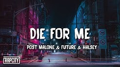 Post Malone - Die For Me ft. Future & Halsey (Lyrics)