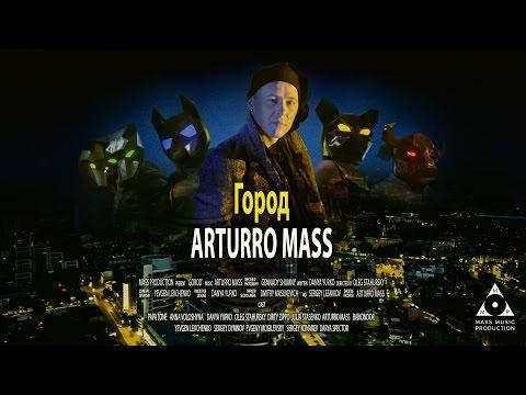 Arturro Mass - Город