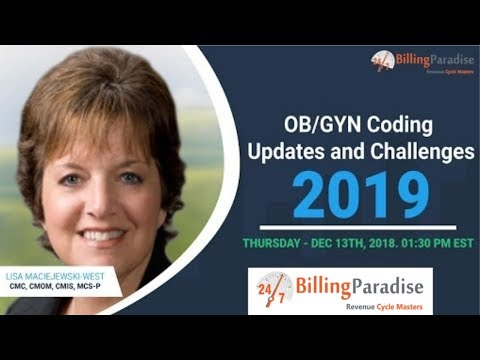 OBGYN Coding Updates And Challenges 2019 (OBGYN Live Webinar) - BillingParadise