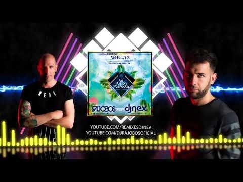 La Fusion Perfecta Vol 32 Julio 2018 ( Dj Rajobos & Dj Nev )