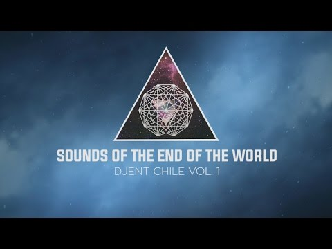 Djent Chile Vol. 1 - Sounds of the end of the World