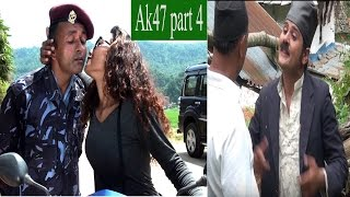 Nepali Comedy AK 47 Part 4 (september 2016) By Www.aamaagni.com