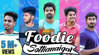 Foodie Sothanaigal | Food Lover's