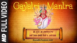 Gayatri Mantra Devotional Video Song | Anuradha Paudwal, Swati