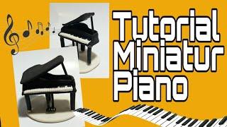 Miniatur Piano Dari Clay Tepung || Seni Kerajinan Tangan || Handmade