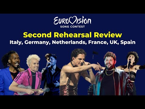 Eurovision 2021 | Second Rehearsal Review | Italy, Germany, Netherlands, France, UK and Spain