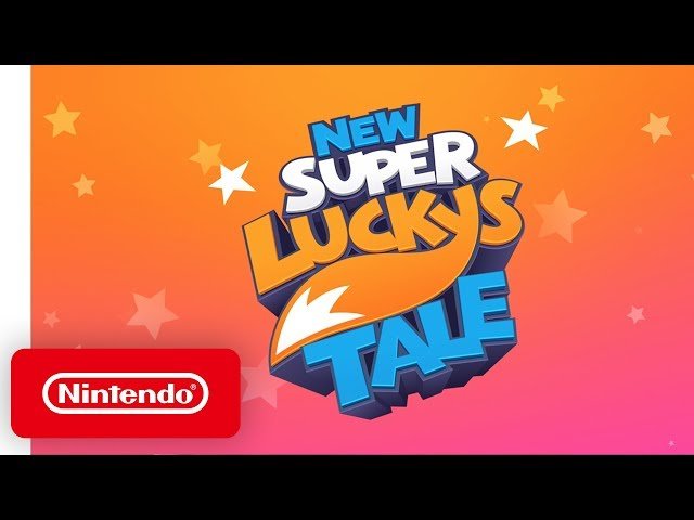 New Super Lucky's Tale - Launch Trailer - Nintendo Switch