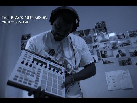 TALL BLACK GUY MIX #2