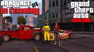 GTA ONLINE - Le Braquage de L
