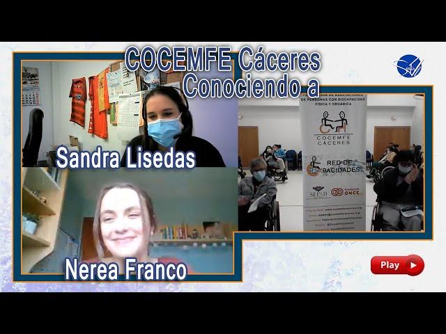 COCEMFE Cáceres. Conociendo a Sandra Lisadas y Nerea Franco