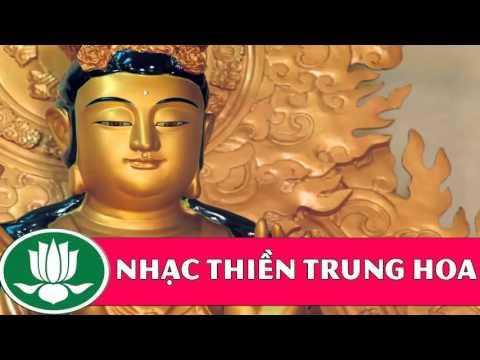 Nhạc Thiền Trung Hoa Hay Nhất (Tuyển Chọn #5)