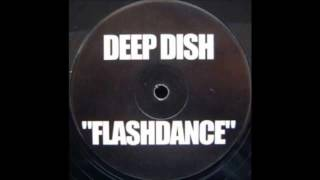 DeepDish - Flashdance (Radio edit) HD