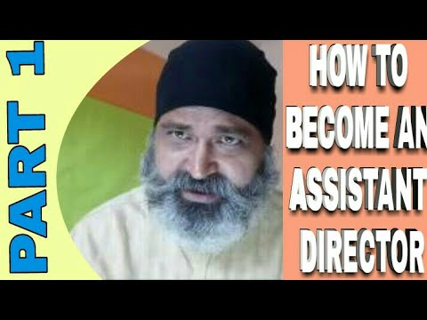 How to become an ASSISTANT DIRECTOR in Tv/Film ? { Part 1 }