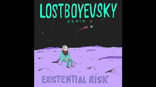 LOSTBOYEVSKY - AND THE HOT TUB WAS LUKEWARM