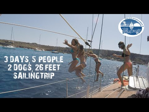 3 days - 5 people - 2 dogs - 26 feet Sailing Trip (The Sailing Family) Ep.6