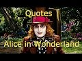 17 Quotes from Alice in Wonderland