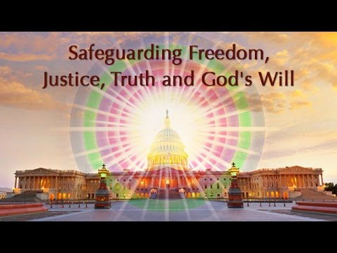 Safeguarding Freedom, Justice, Truth and God