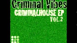 Criminal Vibes - La Colegiala (Original Mix)
