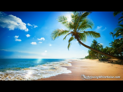Paradise Beach Ocean Waves Sound  White Noise for Sleep, Studying or Calming Baby  10 hours Nature