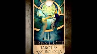 Info Rádió Könyvpercek: Ernst Ott: Tarot és asztrológia (Tarandus Kiadó) Thumbnail