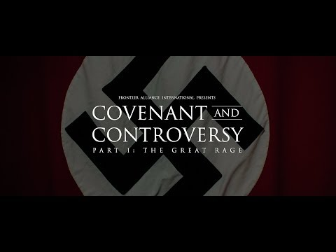Covenant and Controversy Part One: The Great Rage
