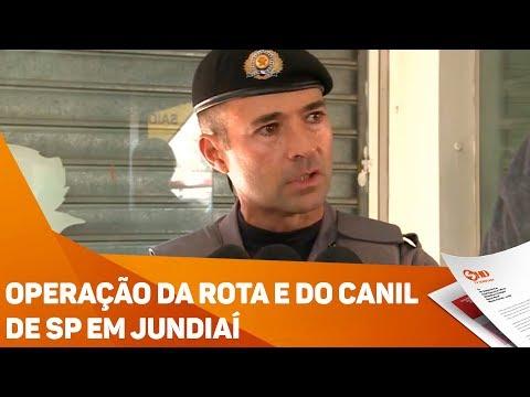 Operação da ROTA e do Canil de SP em Jundiaí - TV SOROCABA/SBT
