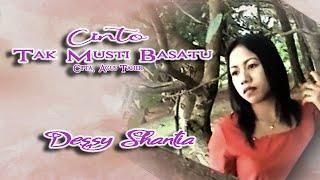 Dessy Santhia ~ Cinto Tak Musti Basatu